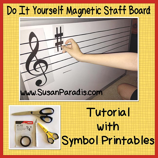 Make Your Own Big Magnetic Staff Board Susan Paradis Piano