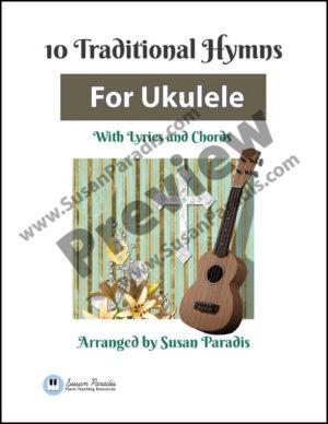 Traditional Hymns for Ukulele